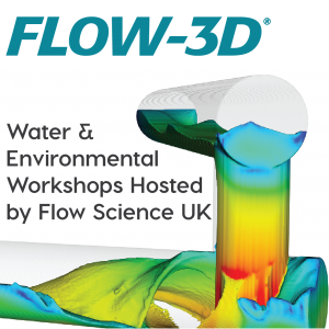 FLOW-3D Water Workshops hosted by Flow Science UK