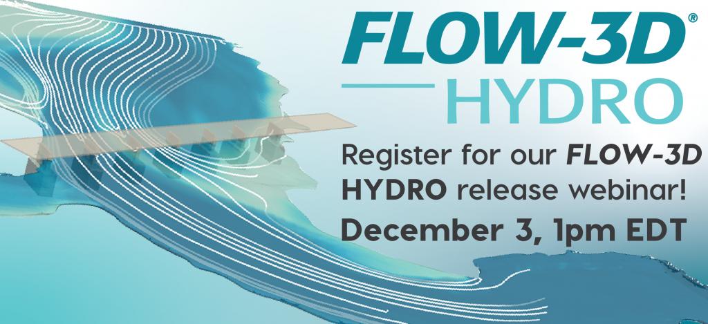 FLOW-3D HYDRO release webinar