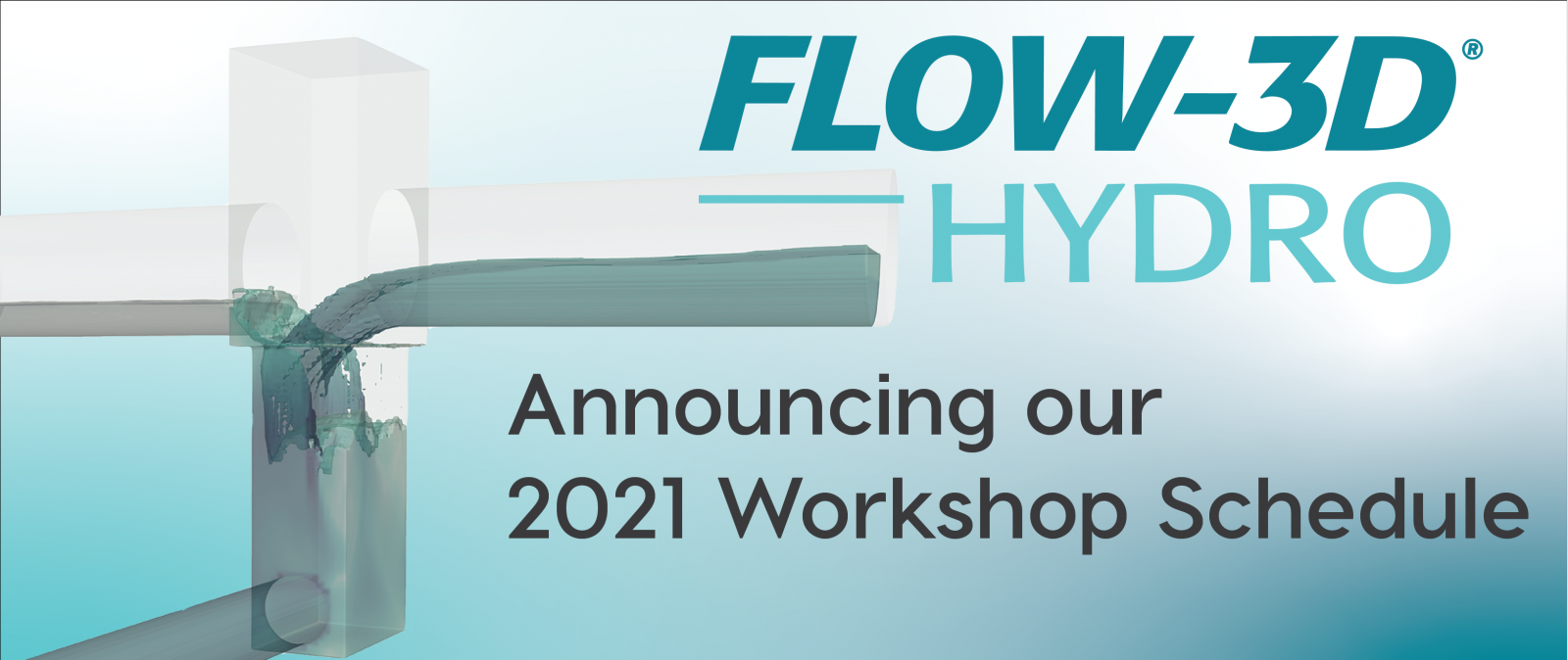 Announcing our 2021 FLOW-3D HYDRO Workshop Schedule